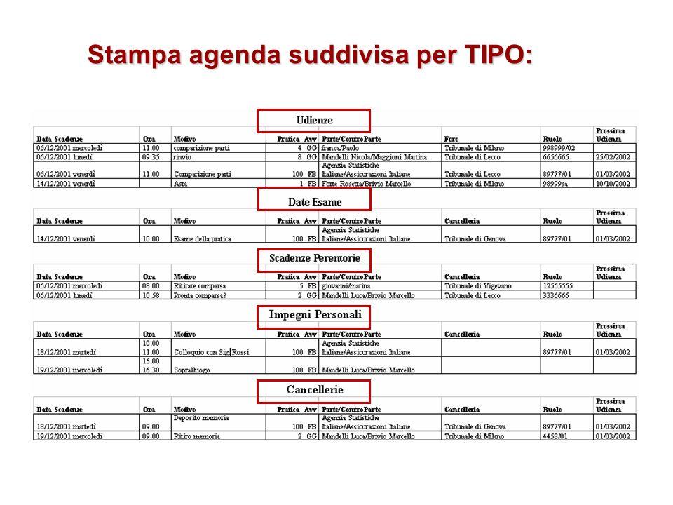 Stampa agenda suddivisa per TIPO: