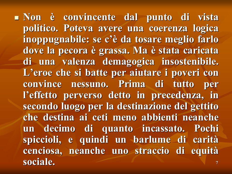 48 Il vero senso politico della manovra di Tremonti sta nello smantellamento degli strumenti di contrasto allevasione.