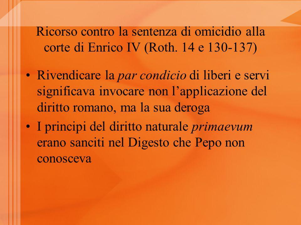 Ricorso contro la sentenza di omicidio alla corte di Enrico IV (Roth.