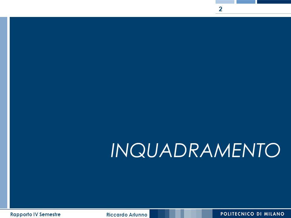 Riccardo Arlunno Rapporto IV Semestre 33 SCHEMI DI VALUTAZIONE AMBIENTALE