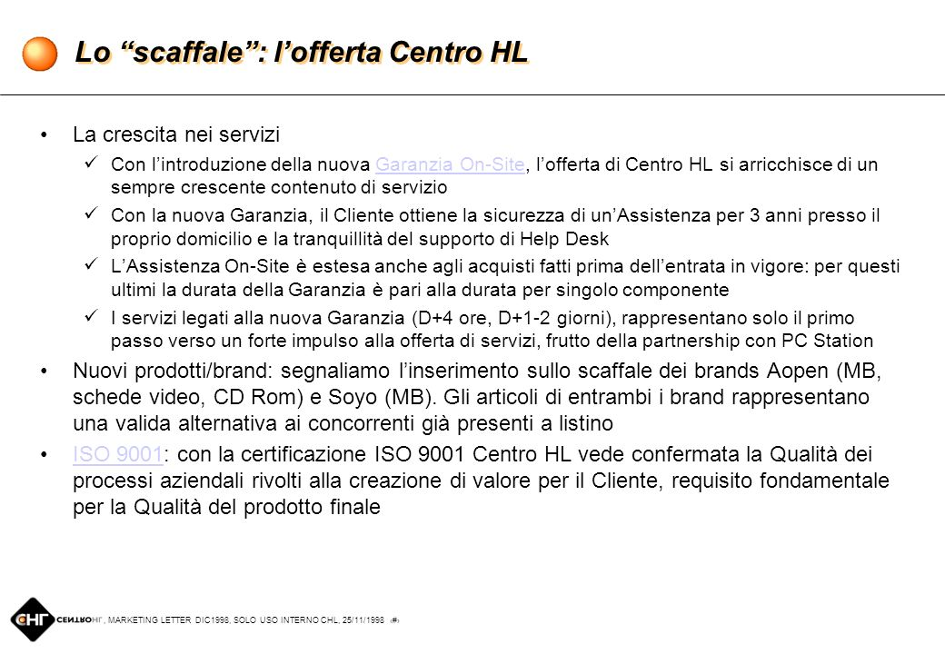 , MARKETING LETTER DIC1998, SOLO USO INTERNO CHL, 25/11/1998 1 Marketing Letter, Dicembre 1998 Firenze, 25 Novembre 1998