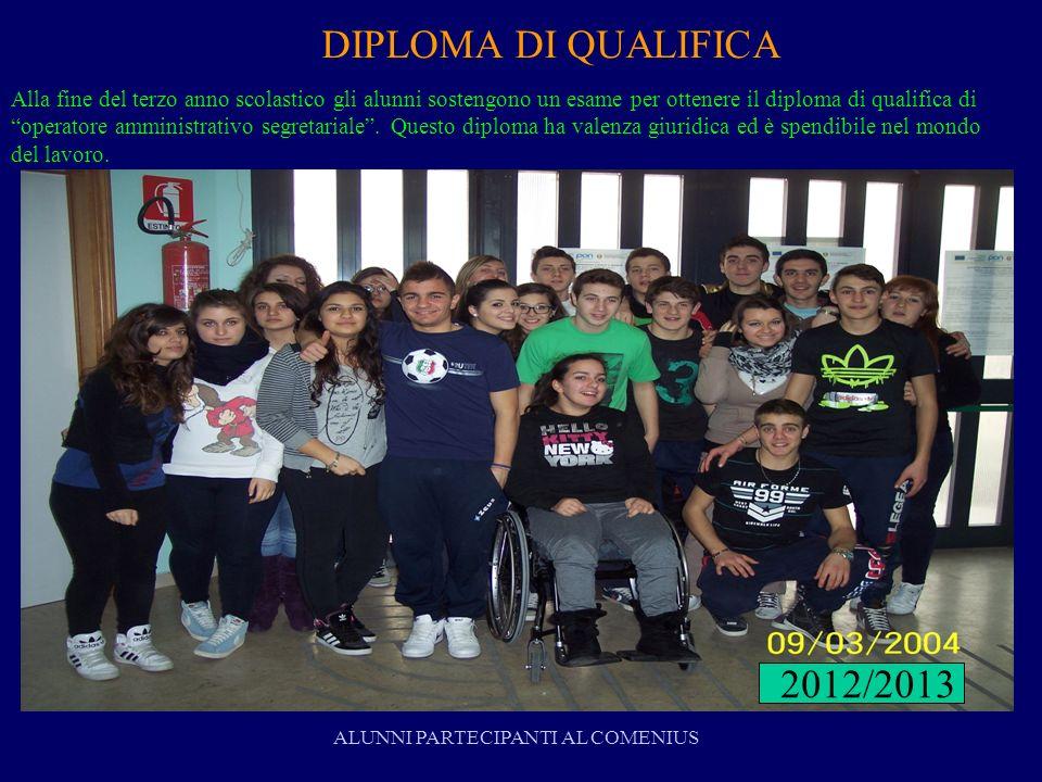 DIPLOMA DI QUALIFICA Alla fine del terzo anno scolastico gli alunni sostengono un esame per ottenere il diploma di qualifica di operatore amministrati