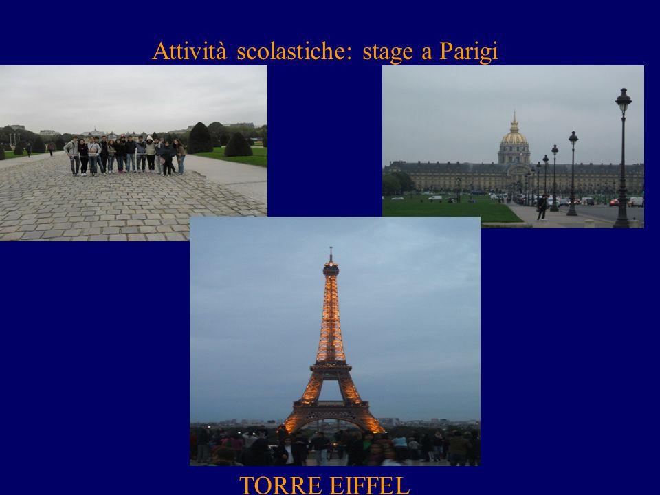 Attività scolastiche: stage a Parigi TORRE EIFFEL