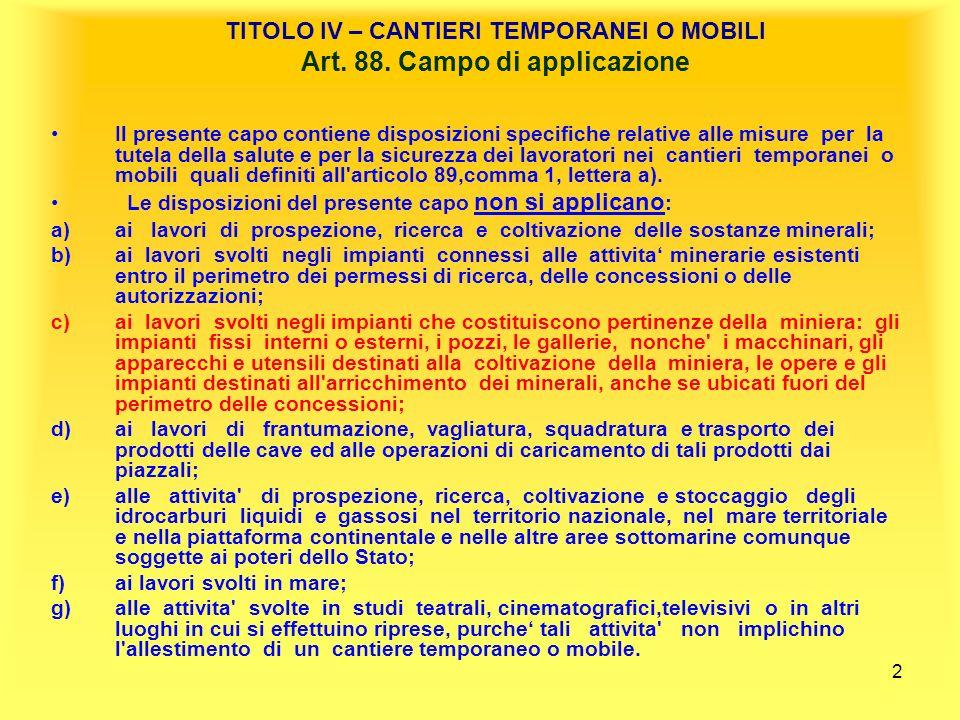 3 TITOLO IV – CANTIERI TEMPORANEI O MOBILI Art.89.