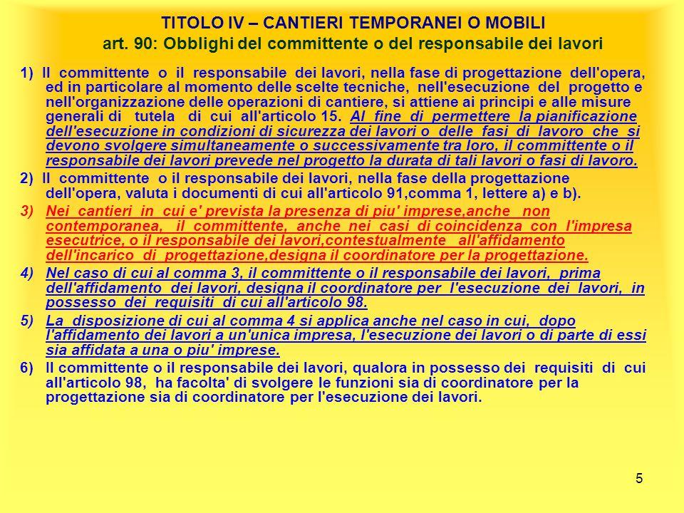 5 TITOLO IV – CANTIERI TEMPORANEI O MOBILI art.