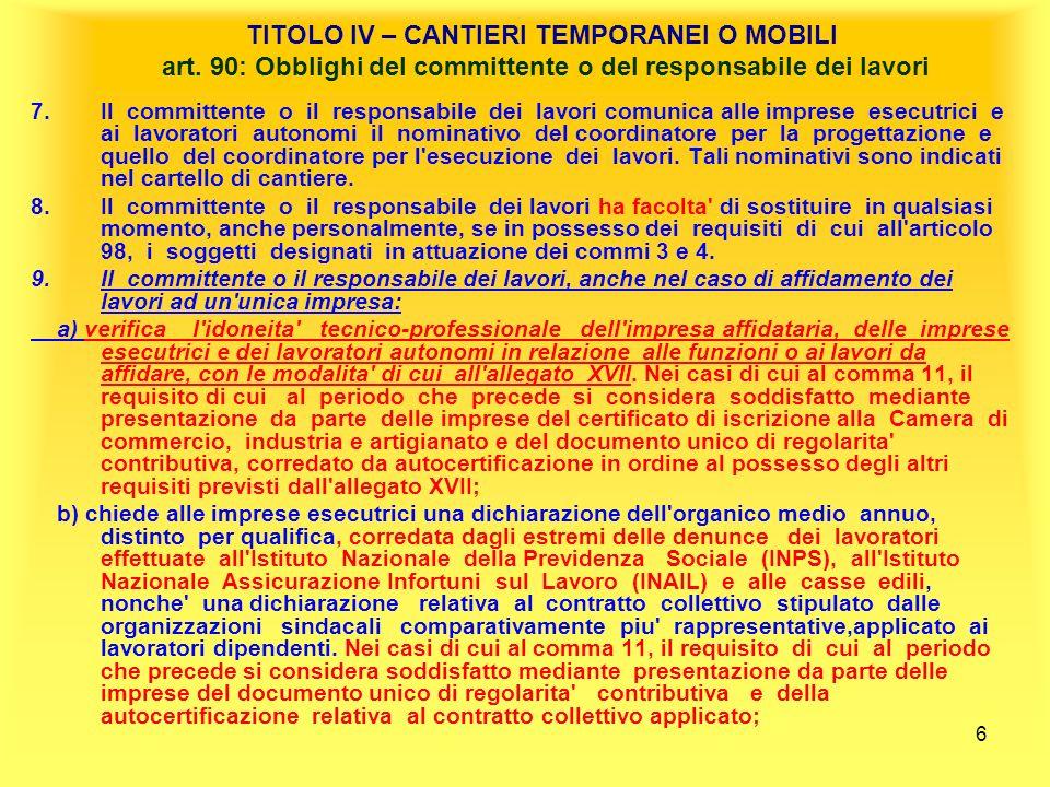 6 TITOLO IV – CANTIERI TEMPORANEI O MOBILI art.