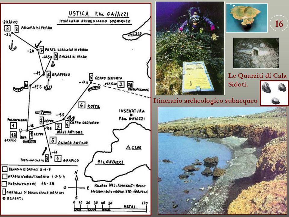 16 Itinerario archeologico subacqueo Le Quarziti di Cala Sidoti.