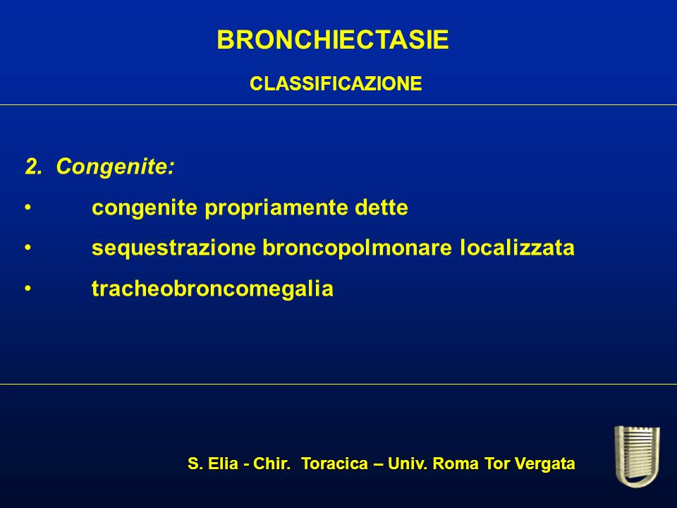 BRONCHIECTASIE CLASSIFICAZIONE 2.