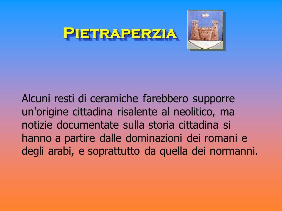 PietraperziaPietraperzia Alcuni resti di ceramiche farebbero supporre un'origine cittadina risalente al neolitico, ma notizie documentate sulla storia