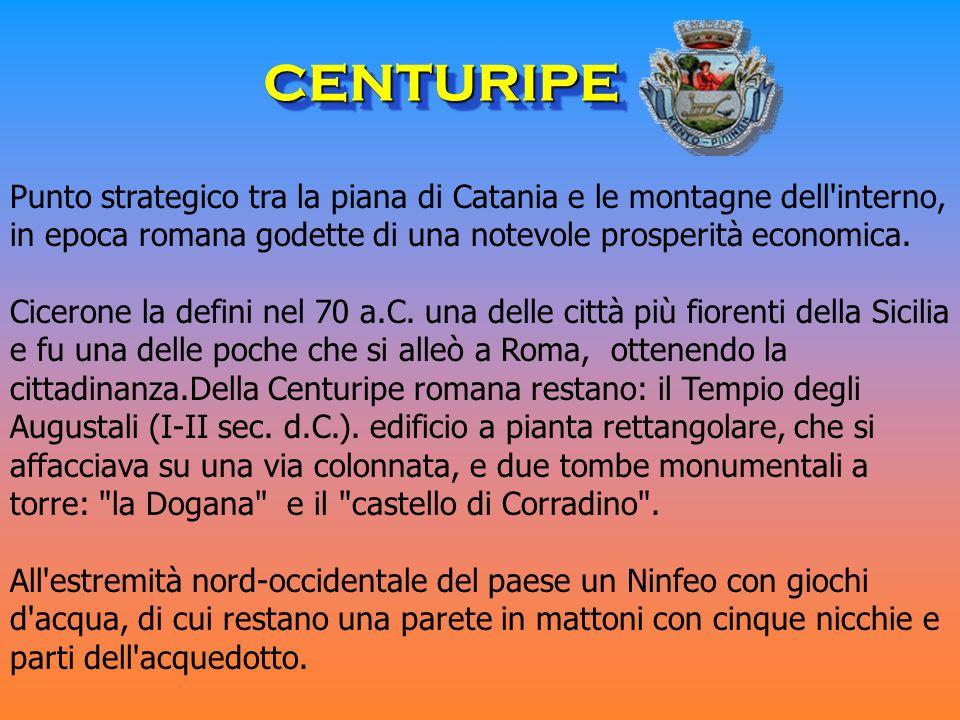Punto strategico tra la piana di Catania e le montagne dell interno, in epoca romana godette di una notevole prosperità economica.