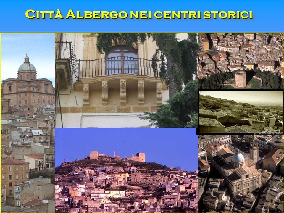 Città Albergo nei centri storici Città Albergo nei centri storici