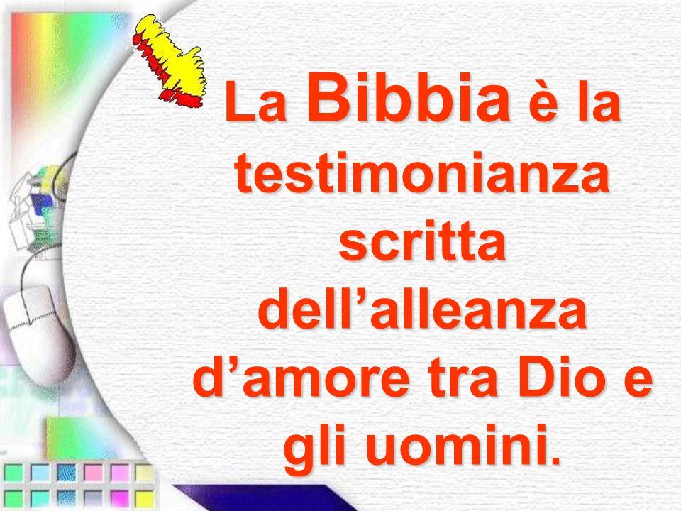 La Bibbia è composta da vari libri, il cui numero cambia per lebraismo e il cristianesimo.