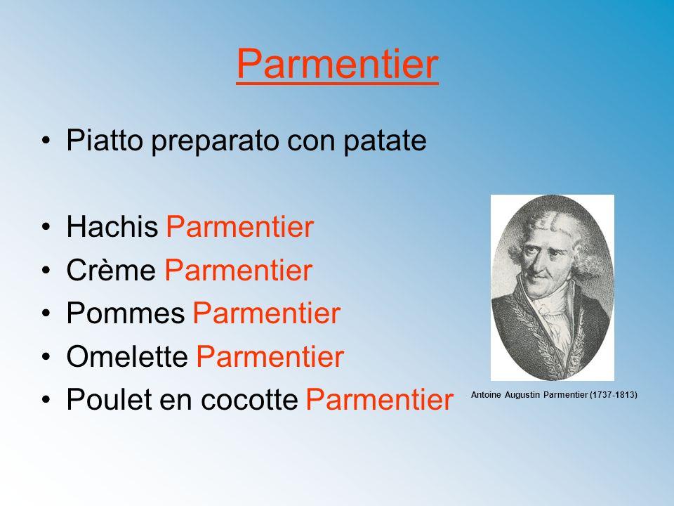 Parmentier Piatto preparato con patate Hachis Parmentier Crème Parmentier Pommes Parmentier Omelette Parmentier Poulet en cocotte Parmentier Antoine A