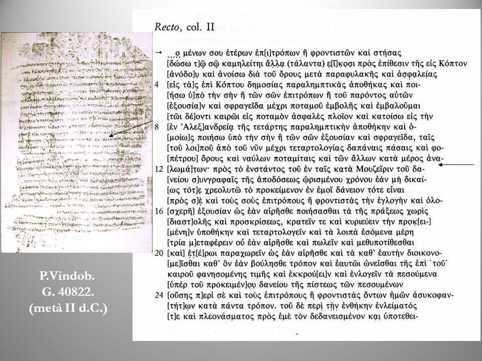 P.Vindob. G. 40822. (metà II d.C.)