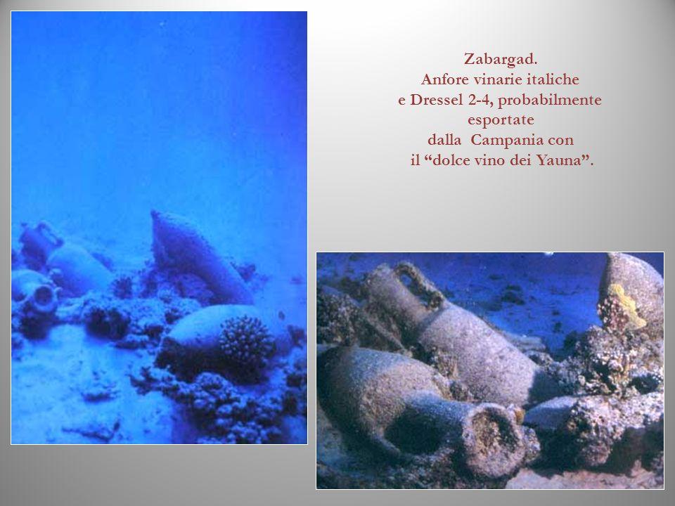 Zabargad. Anfore vinarie italiche e Dressel 2-4, probabilmente esportate dalla Campania con il dolce vino dei Yauna.