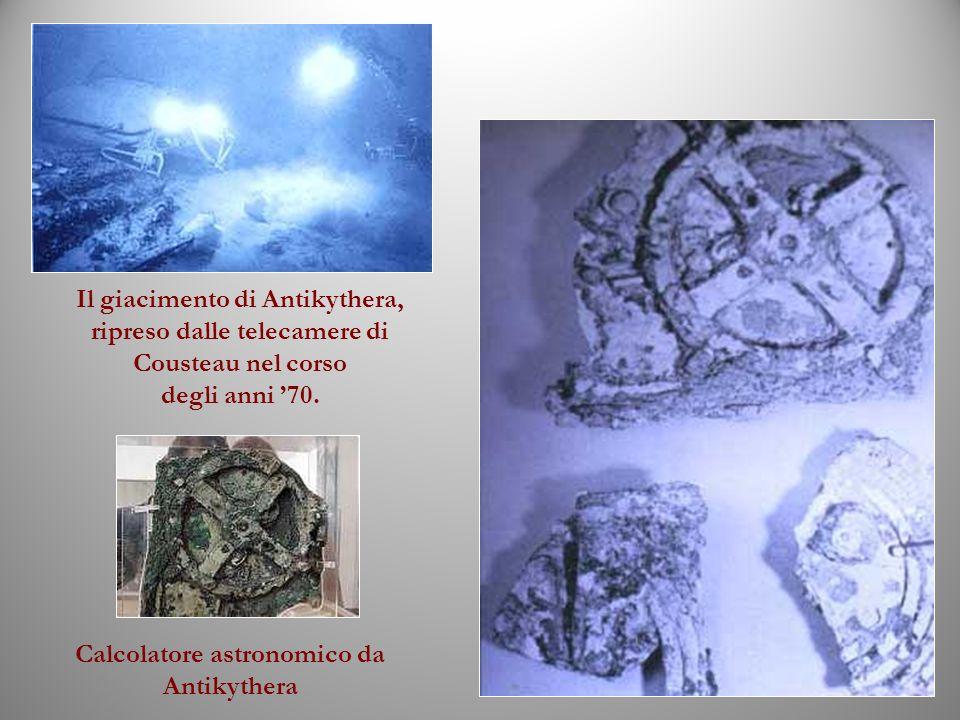 Calcolatore astronomico da Antikythera Il giacimento di Antikythera, ripreso dalle telecamere di Cousteau nel corso degli anni 70.