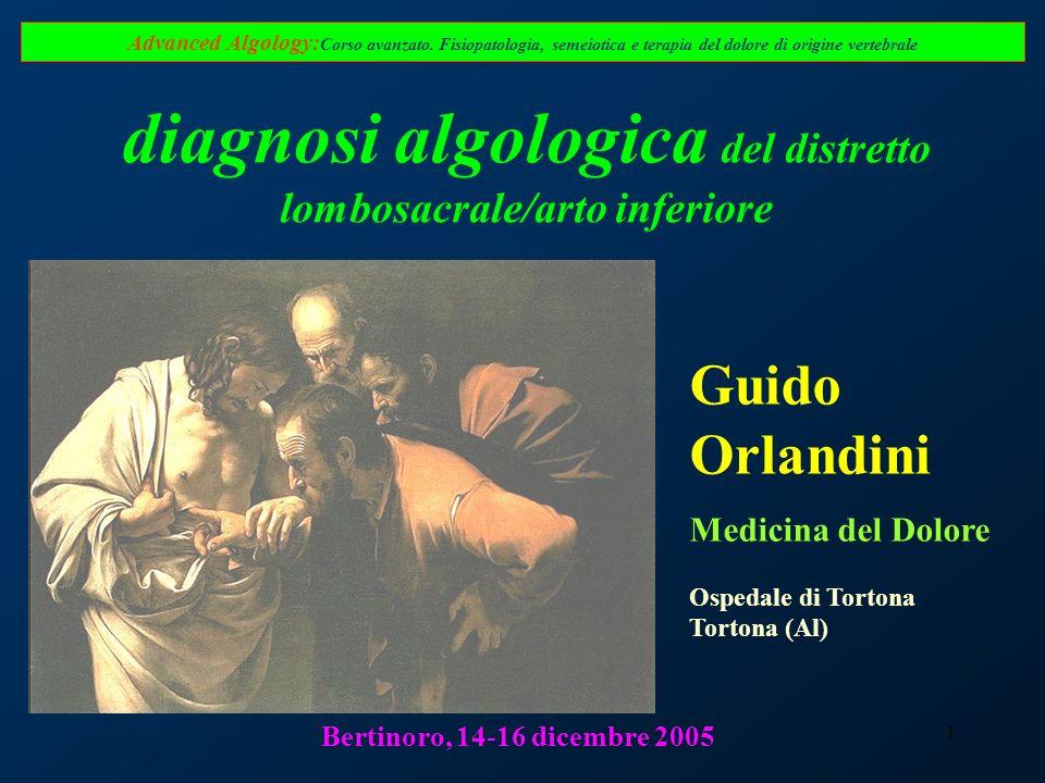 1 Advanced Algology: Corso avanzato. Fisiopatologia, semeiotica e terapia del dolore di origine vertebrale diagnosi algologica del distretto lombosacr