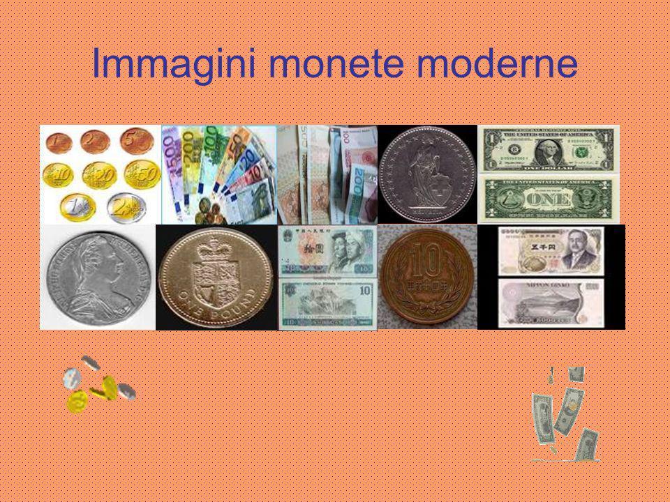 ….fino ad oggi Adesso in tutto il mondo ci sono monete diverse tra loro:le più conosciute sono leuro,la sterlina britannica £,il dollaro statunitense $, lo yen giapponese,il franco svizzero, lo yuan renminbi (moneta del Popolo in cinese).