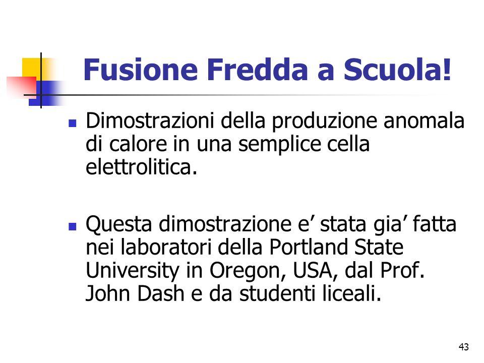 43 Fusione Fredda a Scuola.
