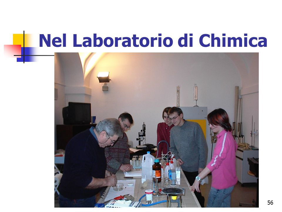 56 Nel Laboratorio di Chimica