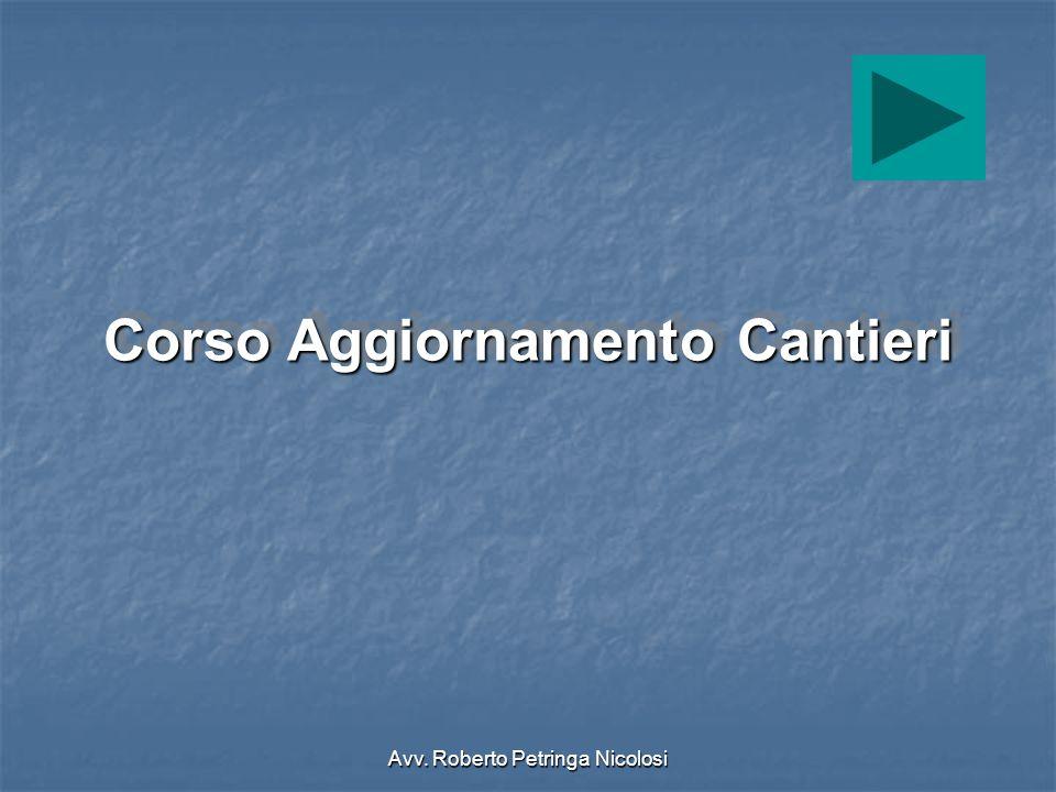 Avv. Roberto Petringa Nicolosi Corso Aggiornamento Cantieri