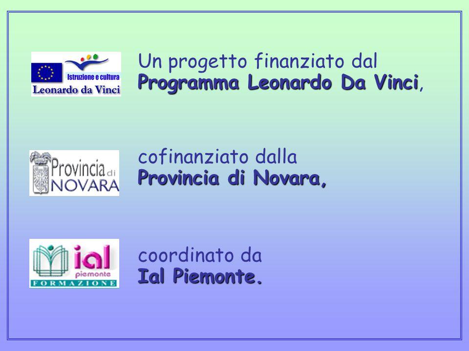 Programma Leonardo Da Vinci Provincia di Novara, Ial Piemonte. Un progetto finanziato dal Programma Leonardo Da Vinci, cofinanziato dalla Provincia di