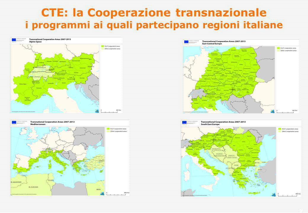 9 CTE: la Cooperazione transnazionale i programmi ai quali partecipano regioni italiane