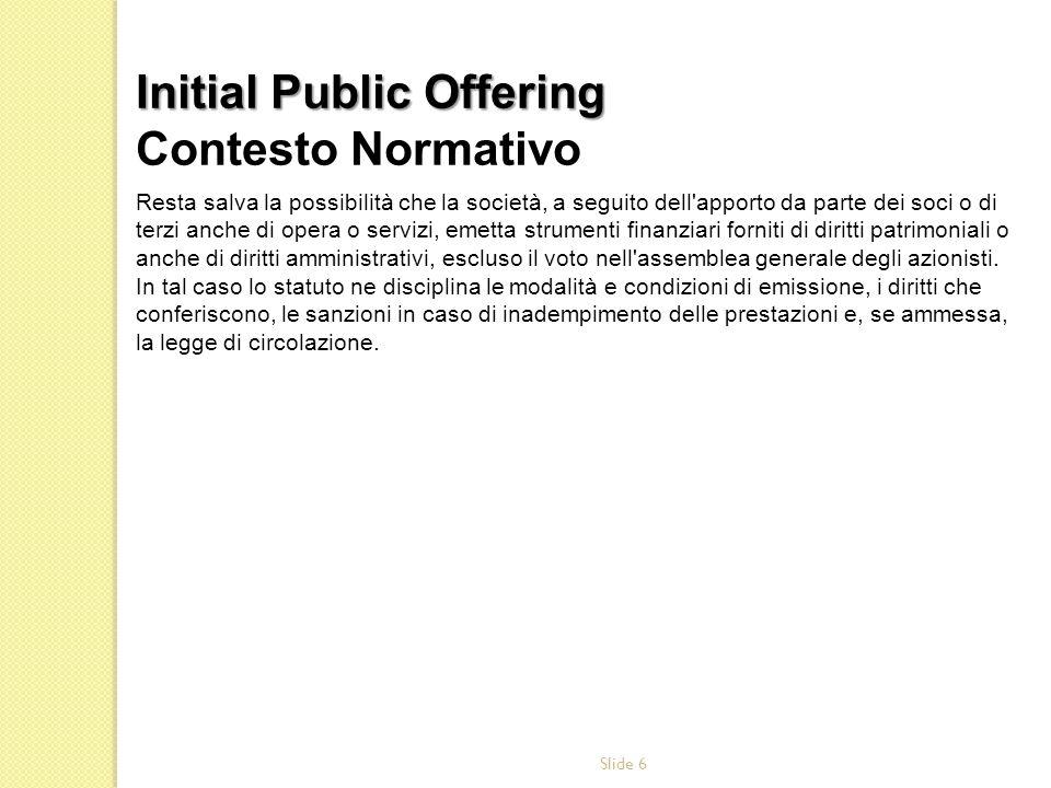 Slide 27 OPA e OPSC: offerta pubblica di acquisto o di scambio Offerte pubbliche di acquisto obbligatorie RE Art.