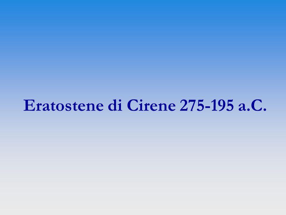 Eratostene di Cirene 275-195 a.C.