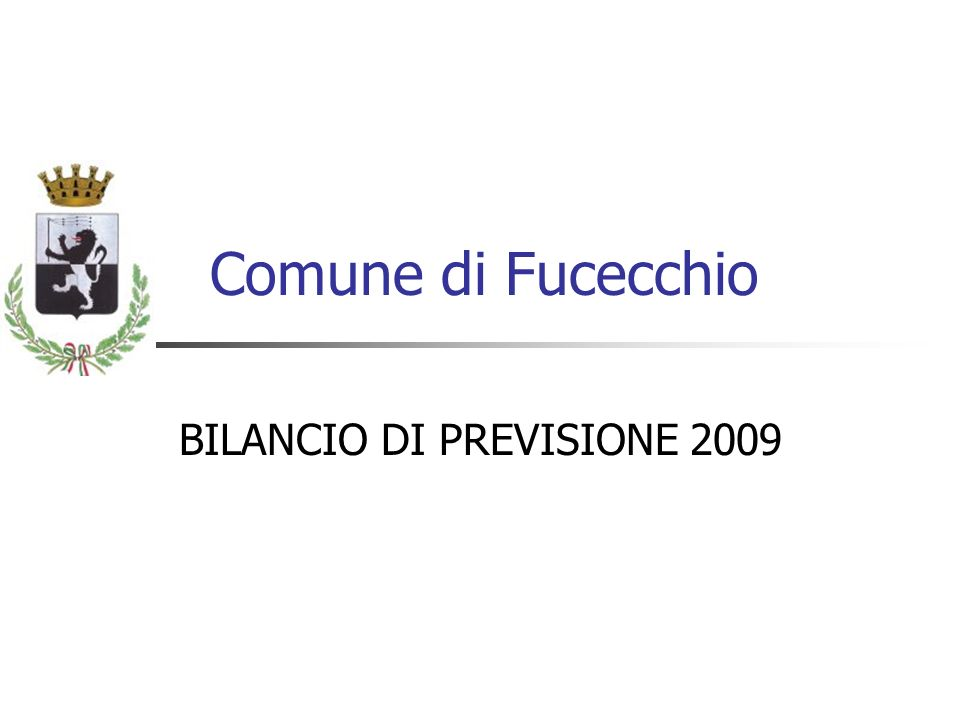 Comune di Fucecchio BILANCIO DI PREVISIONE 2009
