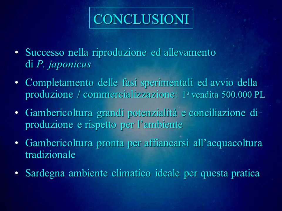 CONCLUSIONI Successo nella riproduzione ed allevamento di P.
