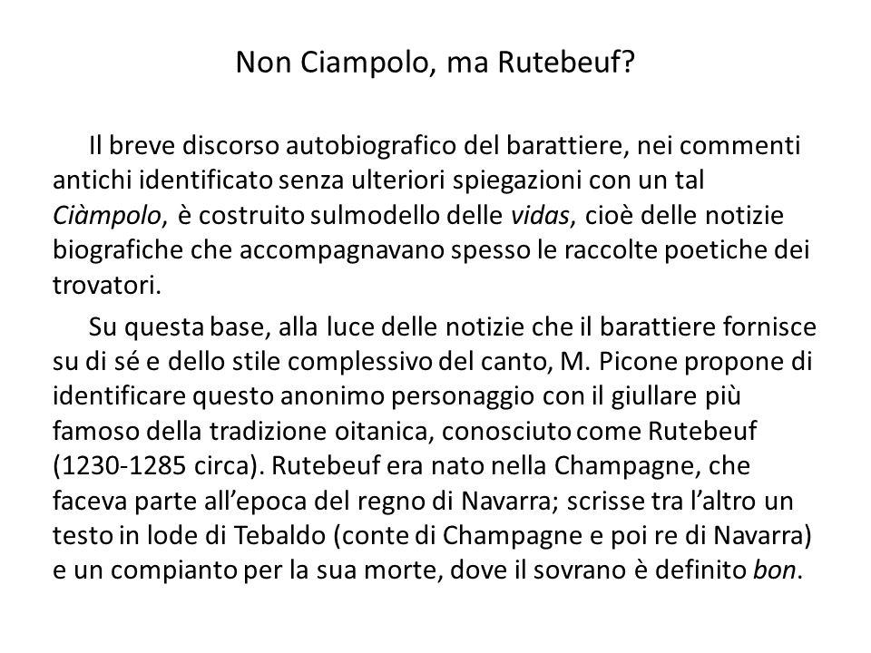 Non Ciampolo, ma Rutebeuf? Il breve discorso autobiografico del barattiere, nei commenti antichi identificato senza ulteriori spiegazioni con un tal C