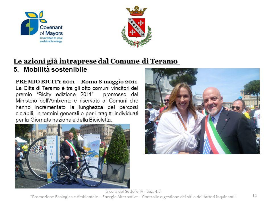 Le azioni già intraprese dal Comune di Teramo 5.Mobilità sostenibile 14 a cura del Settore IV - Sez.