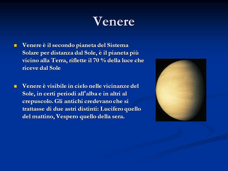 Venere Venere è il secondo pianeta del Sistema Solare per distanza dal Sole, è il pianeta più vicino alla Terra, riflette il 70 % della luce che ricev