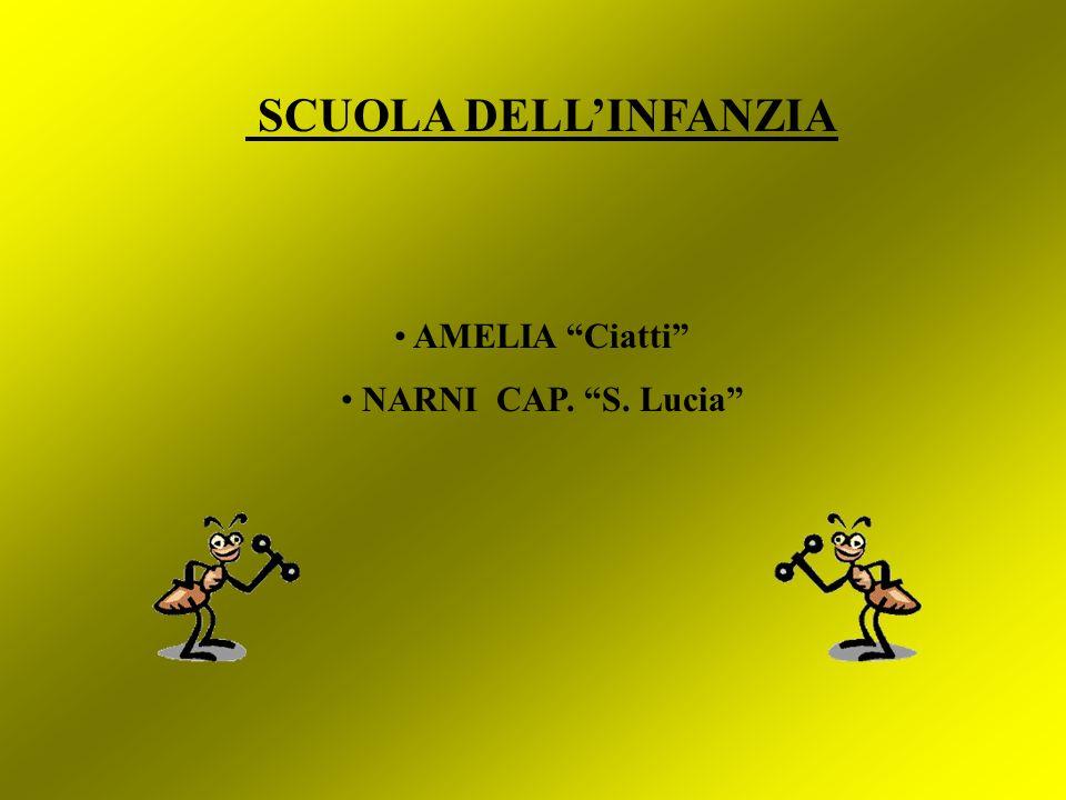 SCUOLA DELLINFANZIA AMELIA Ciatti NARNI CAP. S. Lucia