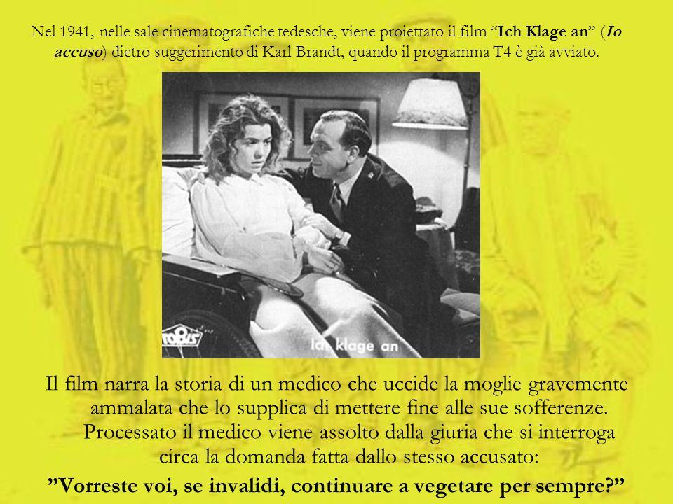 Nel 1941, nelle sale cinematografiche tedesche, viene proiettato il film Ich Klage an (Io accuso) dietro suggerimento di Karl Brandt, quando il progra