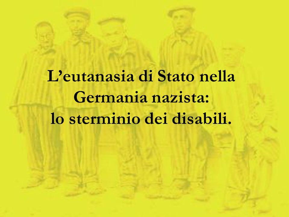 Leutanasia di Stato nella Germania nazista: lo sterminio dei disabili.