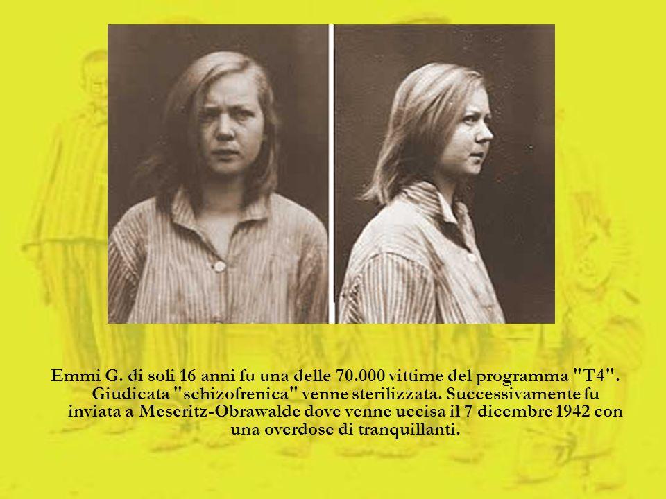 Emmi G. di soli 16 anni fu una delle 70.000 vittime del programma