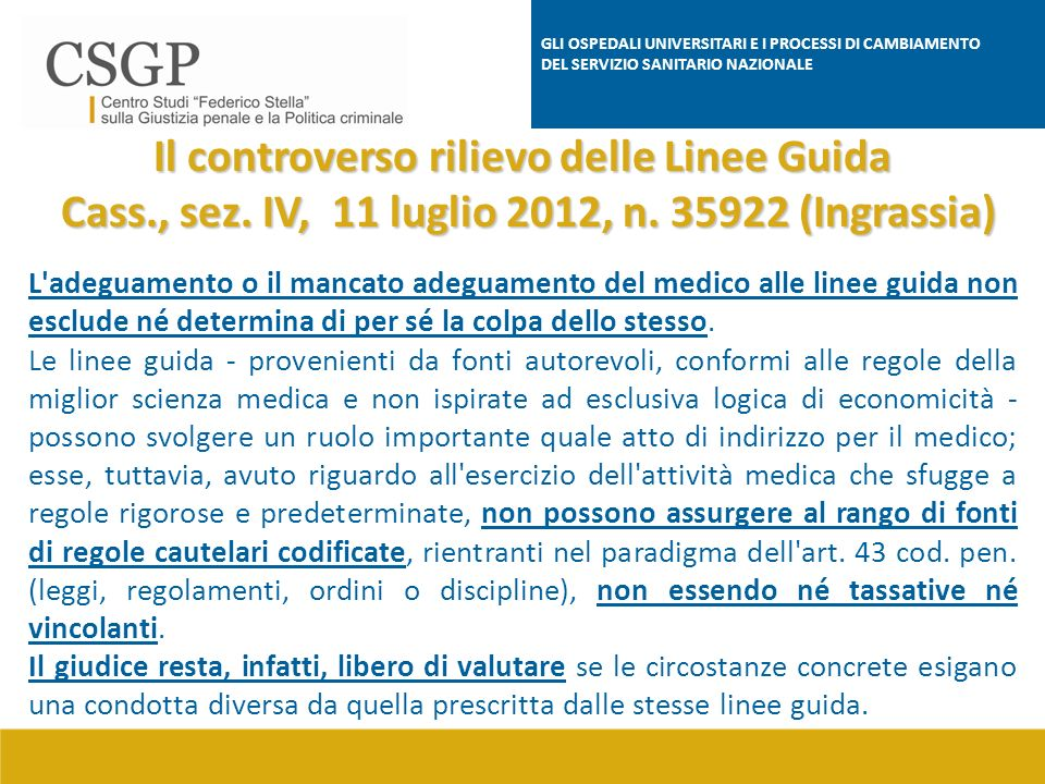 Il controverso rilievo delle Linee Guida Cass., sez.