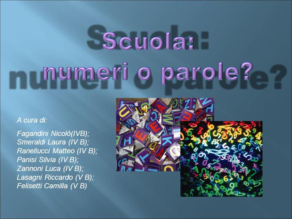 A cura di: Fagandini Nicolò(IVB); Smeraldi Laura (IV B); Ranellucci Matteo (IV B); Panisi Silvia (IV B); Zannoni Luca (IV B); Lasagni Riccardo (V B); Felisetti Camilla (V B)
