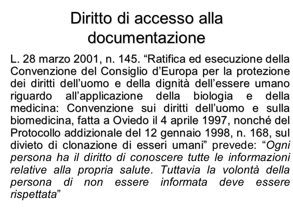 Diritto di accesso alla documentazione L. 28 marzo 2001, n. 145. Ratifica ed esecuzione della Convenzione del Consiglio dEuropa per la protezione dei