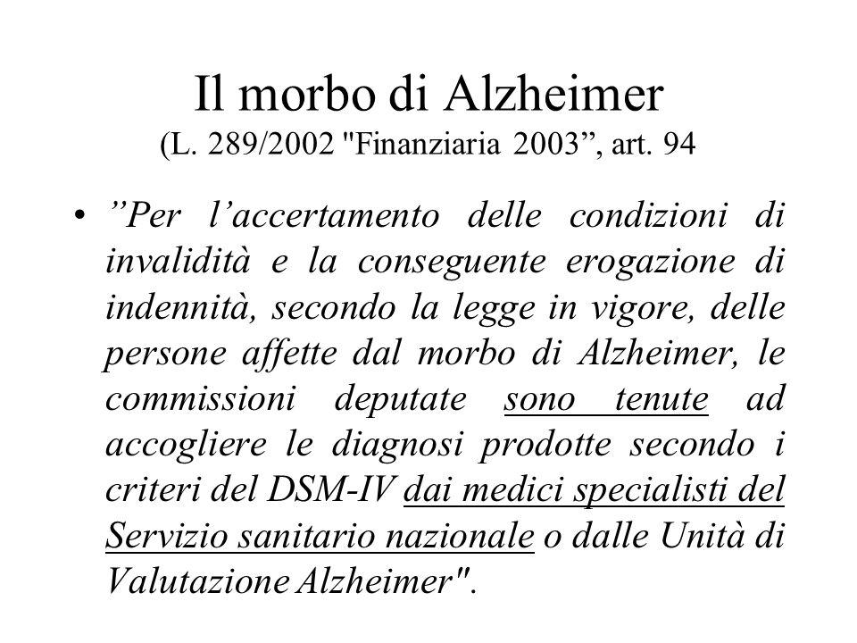 Il morbo di Alzheimer (L.289/2002 Finanziaria 2003, art.