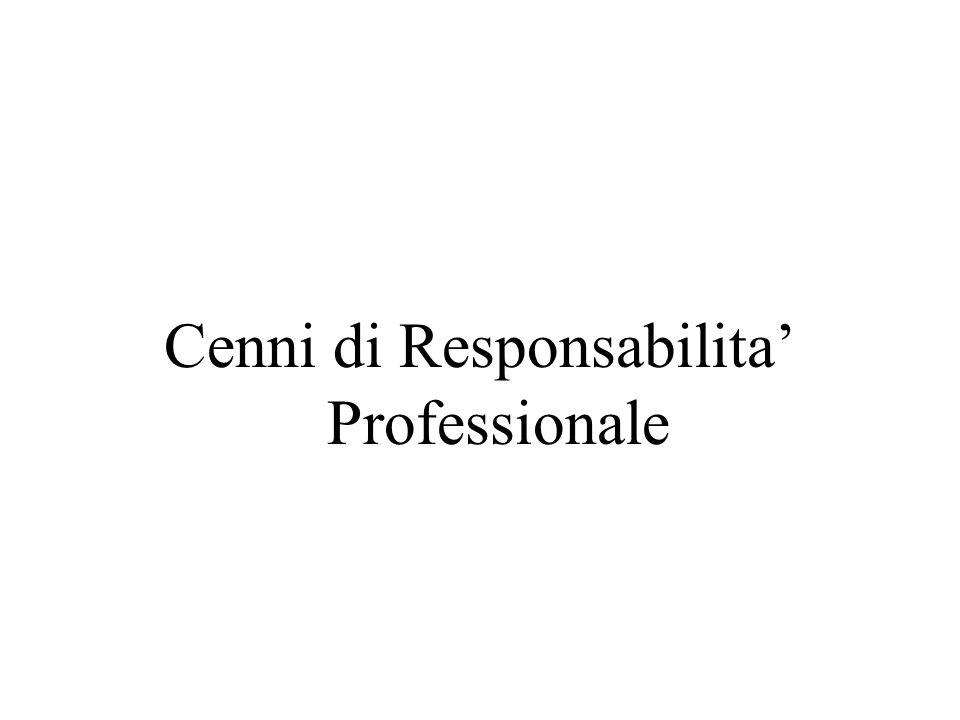 Cenni di Responsabilita Professionale