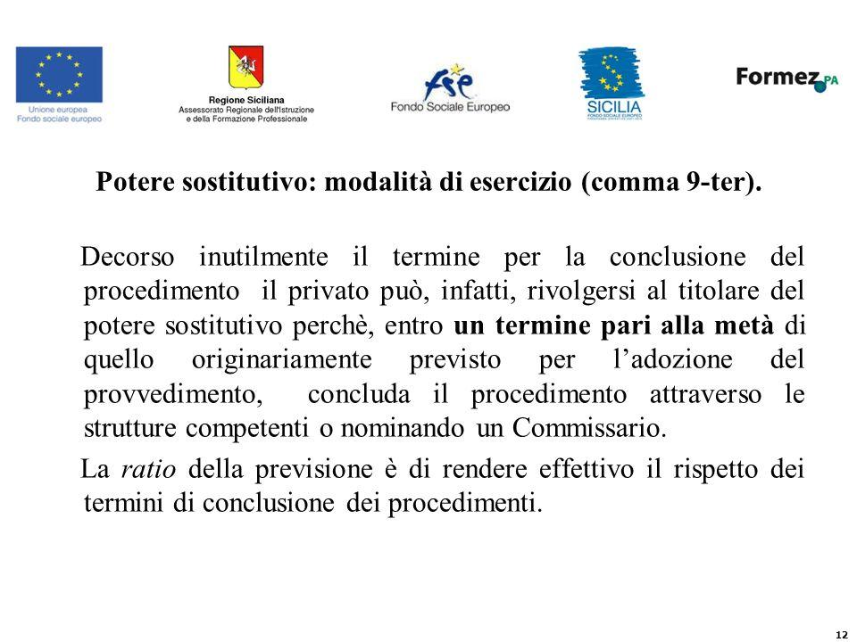 12 Potere sostitutivo: modalità di esercizio (comma 9-ter).