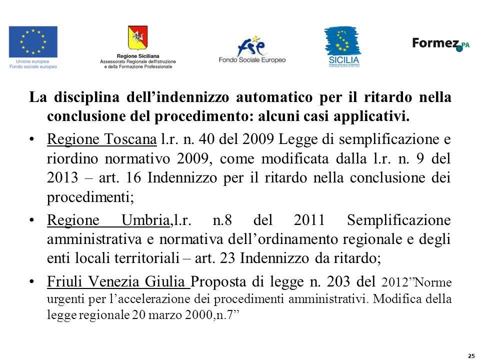 La disciplina dellindennizzo automatico per il ritardo nella conclusione del procedimento: alcuni casi applicativi.
