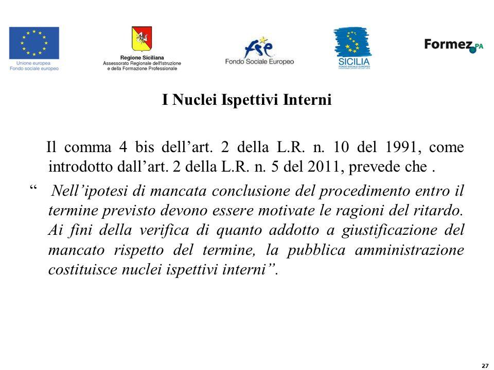 I Nuclei Ispettivi Interni Il comma 4 bis dellart.