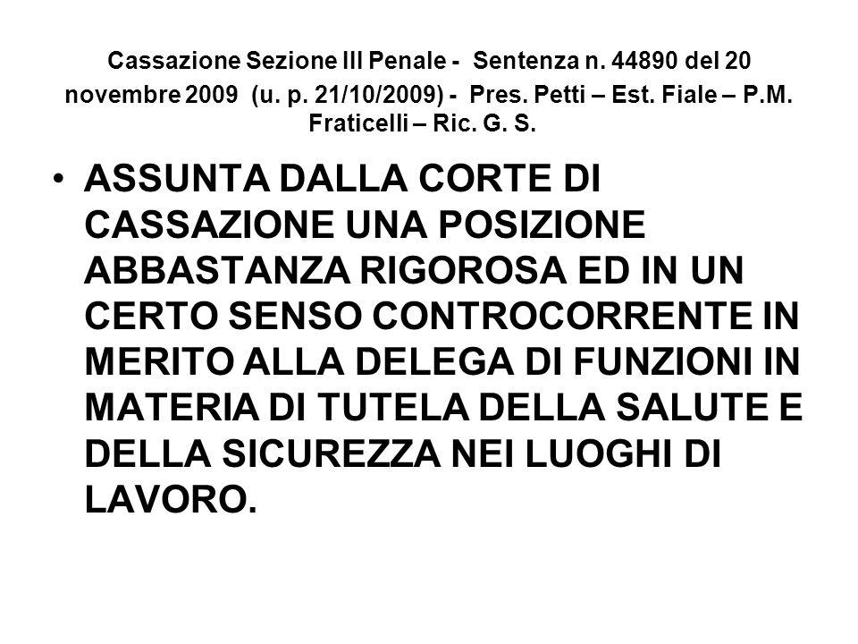 Cassazione Sezione III Penale - Sentenza n. 44890 del 20 novembre 2009 (u. p. 21/10/2009) - Pres. Petti – Est. Fiale – P.M. Fraticelli – Ric. G. S. AS