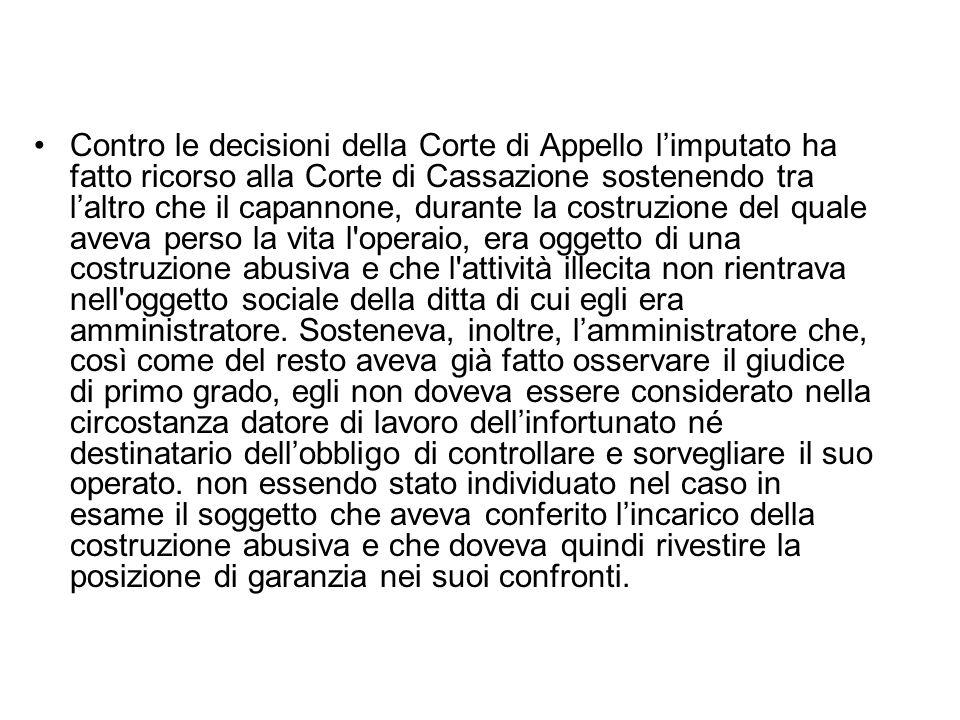 La Corte di Cassazione ha però rigettato il ricorso perchè infondato.