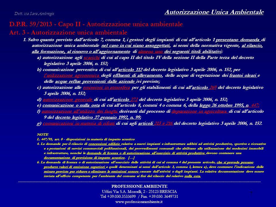 Autorizzazione Unica Ambientale ------------------------------------------------------------------------------------------------------------------------------------------------------------------------------ PROFESSIONE AMBIENTE Uffici: Via S.A.