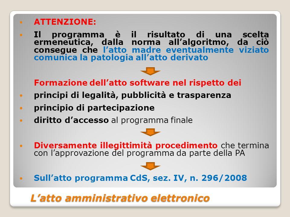 Latto amministrativo elettronico Latto amministrativo elettronico ATTENZIONE: Il programma è il risultato di una scelta ermeneutica, dalla norma allal